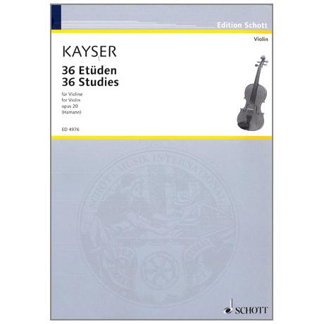 Kayser, H. E.: 36 Etüden op.20