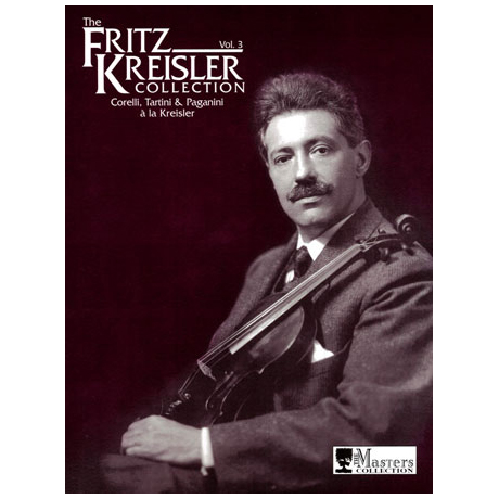 The Fritz Kreisler Collection Band 3