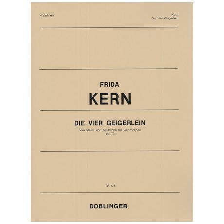 Kern, F.: Die vier Geigerlein Op.73