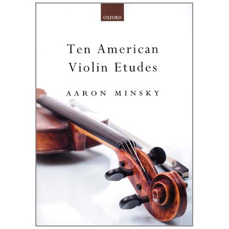 Minsky, A.: 10 American Violin Etudes