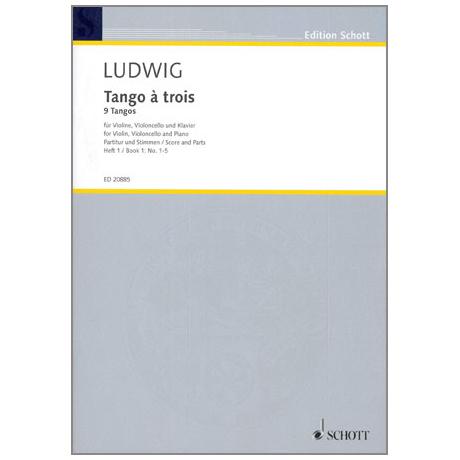 Ludwig, P.: Tango à trois Heft 1 Nr.1-5