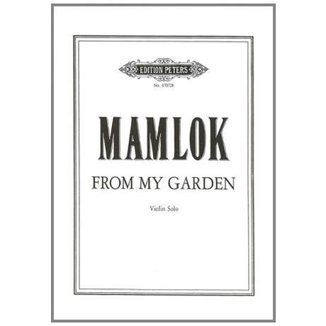 Mamlok: From my Garden