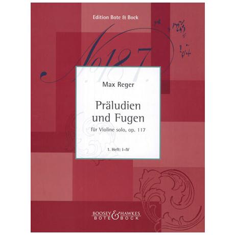 Reger, M.: Präludien und Fugen Op.117 Band 1