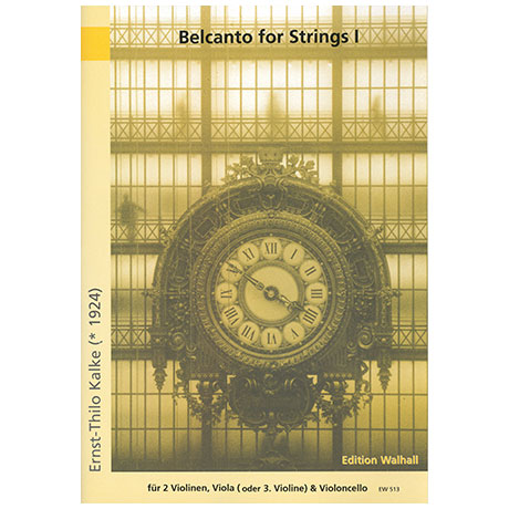 Kalke, E.Th.: Belcanto for Strings Band 1