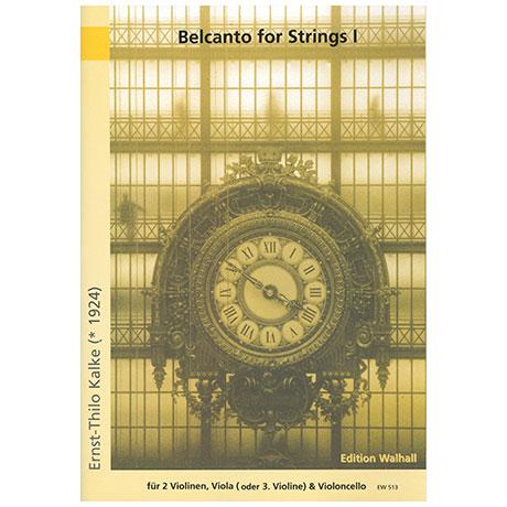 Kalke, E.Th.: Belcanto for Strings Band 1