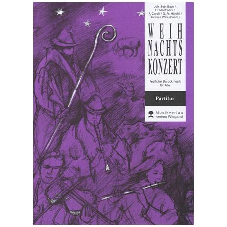 Bach / Corelli / Manfredini / Händel: Das Weihnachtskonzert