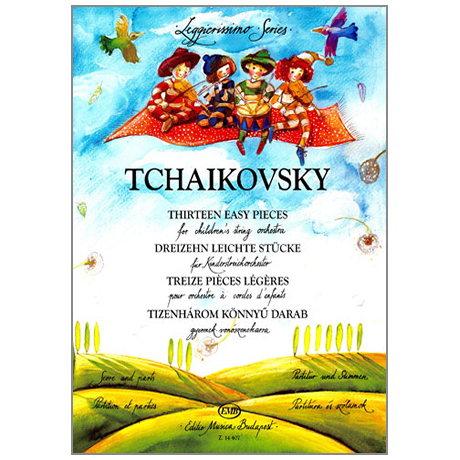 Leggierissimo - Tchaikowsky: Dreizehn leichte Stücke
