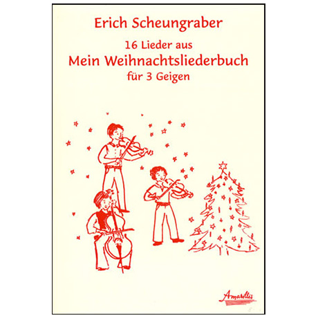 Scheungraber, E.: Mein Weihnachtsliederbuch (+ 3. Stimme)