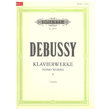 Debussy, C.: Douze Etudes: 1er Livre, 2e Livre
