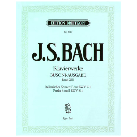 Bach, J.S.: Italienisches Konzert F-Dur, Partita h-moll