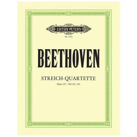 Beethoven, L.v.: Streichquartette Band 3, op. 127, 130, 131, 132, 133, 135