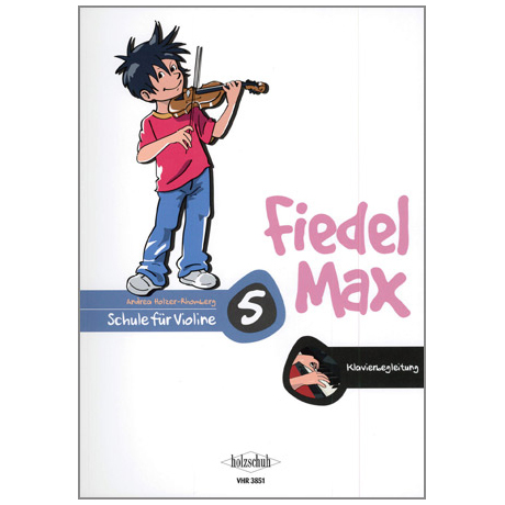 Holzer-Rhomberg: Fiedel-Max - Schule 5