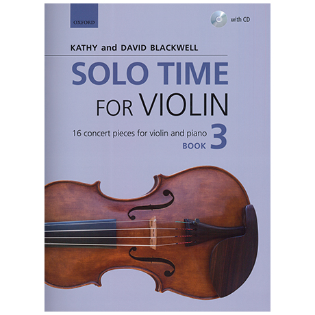 Blackwell, Kathy & David: Solo Time for Violin Book 3 (+CD)