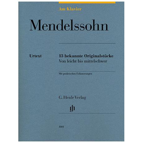 Mendelssohn Bartholdy, F.: 13 bekannte Originalstücke – von leicht bis mittelschwer