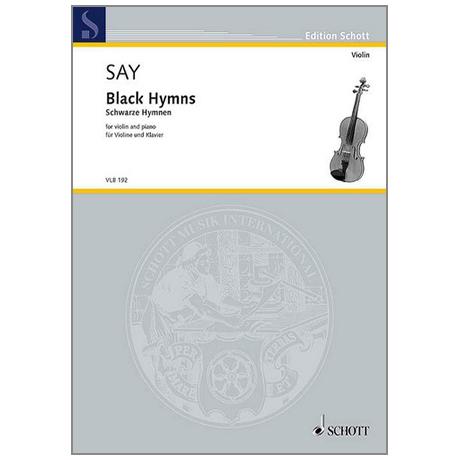 Say, F.: Black Hymns - Schwarze Hymnen