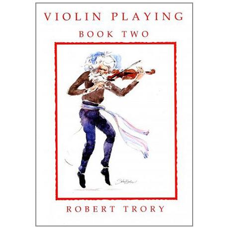 Trory, R.: Violin Playing Vol.2