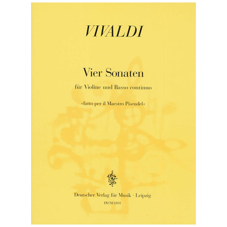 Vivaldi, A.: 4 Violinsonaten »Fatto per il maestro Pisendel«