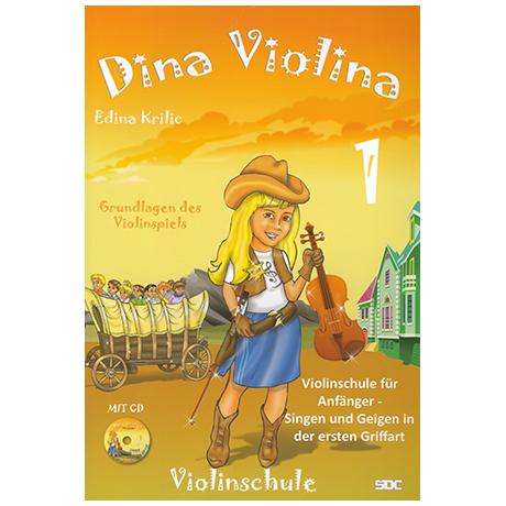 Krilic, E.: Dina Violina Band 1 (+CD)