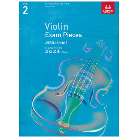 ABRSM: Selected Violin Exam Pieces Grade 2 (2012-2015)