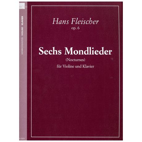 Fleischer, Hans: Sechs Mondlieder - Nocturnes Op.6
