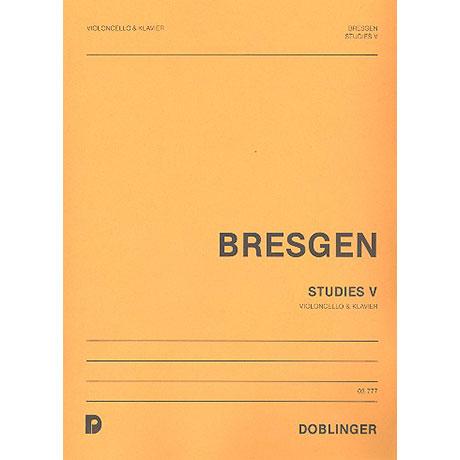 Bresgen, C.: Studies 5