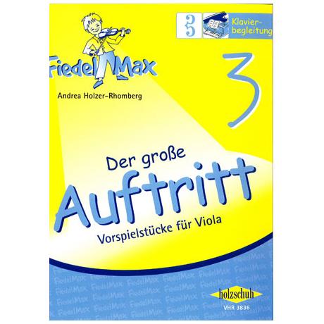 Holzer-Rhomberg: Der große Auftritt 3 für Viola