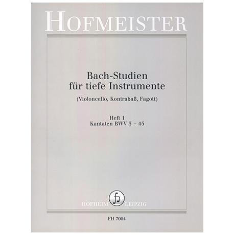 Siebach, K.: Bach Studien für tiefe Instrumente Heft 1: Kantaten BWV3-45