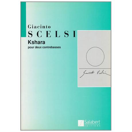 Scelsi, G.: Kshara