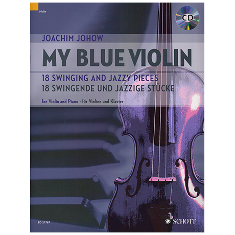 Johow, J.: My Blue Violin - 18 Swingende und jazzige Stücke