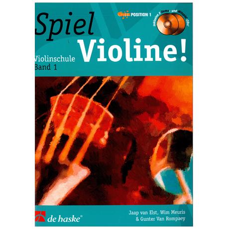 Elst, J.v.: Spiel Violine Band 1 (+ 2 CDs)
