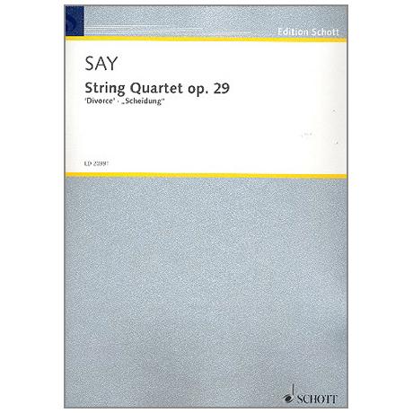 Say. F.: String Quartet op. 29
