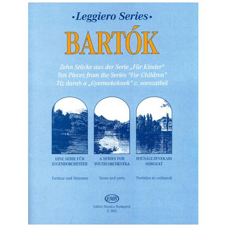 Leggiero - Bartók: Zehn Vortragsstücke aus der Serie Für Kinder