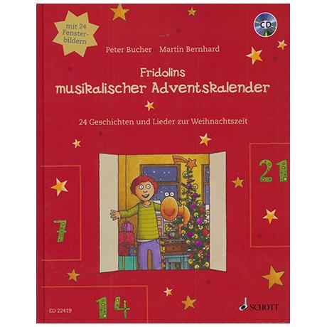 Bucher, P. / Bernhard, M.: Fridolins musikalischer Adventskalender (+CD)