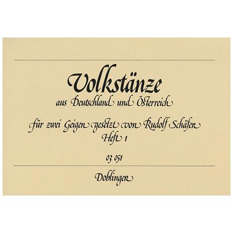 Schäfer, R.: Volkstänze aus Deutschland und Österreich Band 1