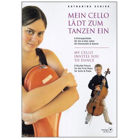 Schirk, K.: Mein Cello lädt zum Tanzen ein