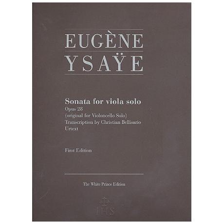 Ysaÿe, E.: Sonate Op. 28