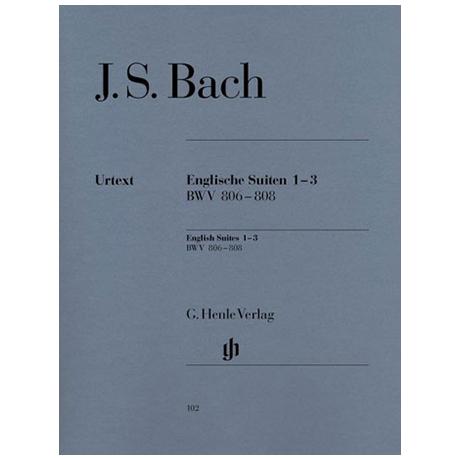 Bach, J. S.: Englische Suiten 1-3 BWV 806 – 808