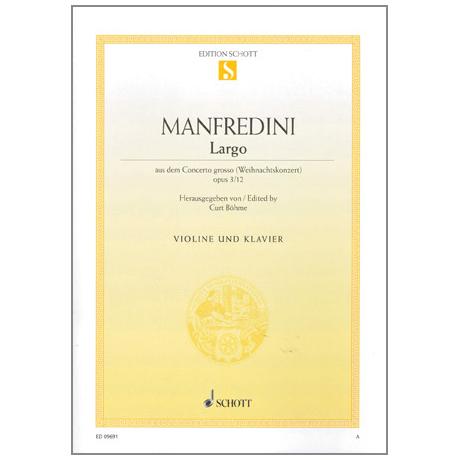 Manfredini, Fr.: Largo Op. 3/12 (aus dem Weihnachtskonzert)