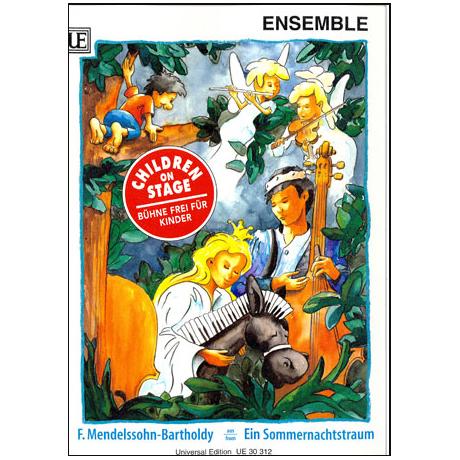 Children on Stage – Mendelssohn Bartholdy, F.: Ein Sommernachtstraum