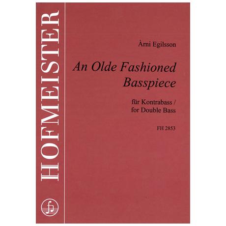 Egilsson, A.: An Olde Fashioned Basspiece