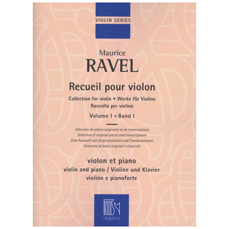 Ravel, M.: Werke für Violine Band 1