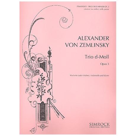 Zemlinsky, A.: Trio d-moll Op.3