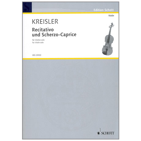Kreisler, F.: Recitativo und Scherzo-Caprice Op. 6
