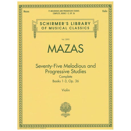 Mazas, J-F.: 75 Melodious and Progressive Studies Op.36 Complete