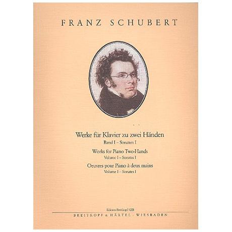 Schubert, F.: Sämtliche Klavierwerke Band I: Sonaten I