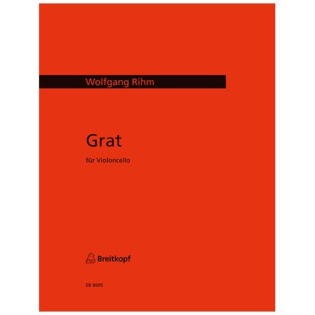 Rihm, W.: Grat (1972)