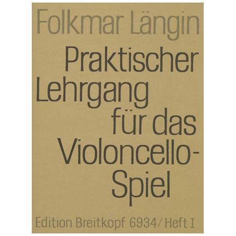 Längin, F.: Praktischer Lehrgang für das Violoncellospiel, Heft I