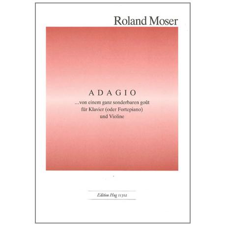 Moser, R.: Adagio »Von einem ganz besonderen goût«