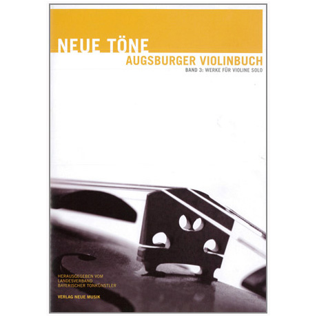 Neue Töne – Augsburger Violinbuch Band 3