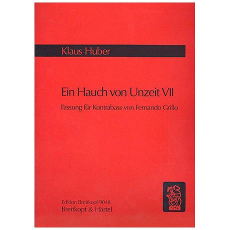 Huber, Kl.: Ein Hauch von Unzeit VII (1972/87)